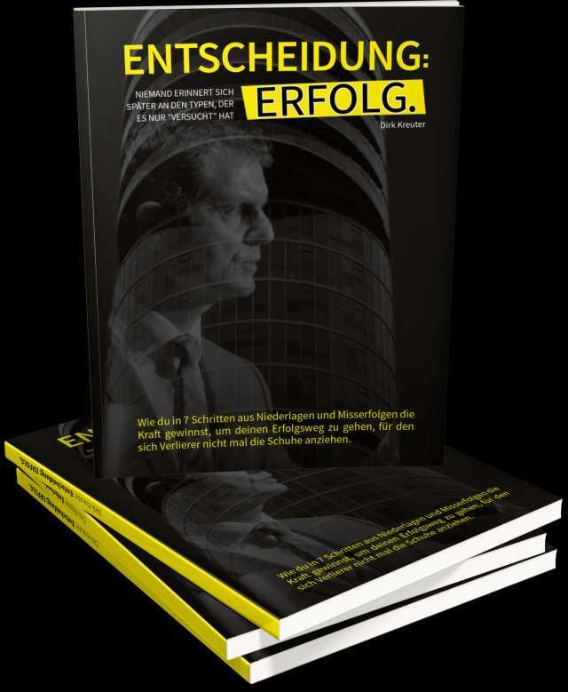 Dirk Kreuter Entscheidung Erfolg Buch