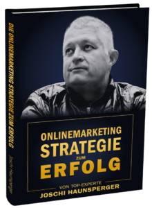Buch - Joschi Haunsperger - Onlinemarketing-Strategie-zum-Erfolg-gedreht