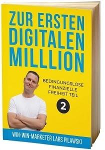 Lars Pilawski - Buch Zur ersten digitalen Millionen